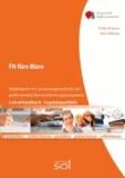 Fit fürs Büro (Lehrerhandbuch/Ergebnisportfolio) - Arbeitsbuch mit Lernarrangements für professionelle Textverarbeitungskompetenz.