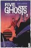 Frank J. Barbiere - Five Ghosts - Tome 02 - Les rivages oubliés.