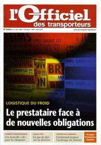 Benoît Barbedette - L'Officiel des transporteurs N° 2446, 21 mars 200 : Le prestataire face à de nouvelles obligations - Logistique du froid.