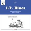 Fix - I.T. Blues - Histoire du gars qui était assis devant un ordinateur.