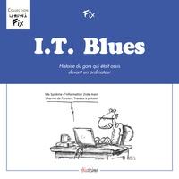 I.T. Blues- Histoire du gars qui était assis devant un ordinateur -  Fix |