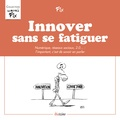 Fix - Innover sans se fatiguer - Numérique, réseaux sociaux, 2.0... : l'important, c'est de savoir en parler.