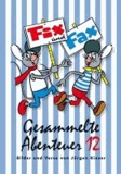 Fix und Fax 12 - Gesammelte Abenteuer.