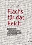 """Flachs für das Reich - Das jüdische Zwangsarbeiterlager """"Flachsröste Lohhof"""" bei München."""
