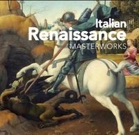 Flame tree publishing - Italian Renaissance - Masterworks.