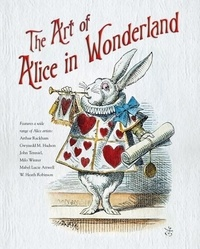 Flame tree publishing - The Art of Alice in Wonderland.