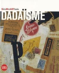 Flaminio Gualdoni - Le Dadaïsme.
