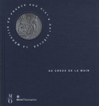 Au creux de la main - La médaille en France aux XIXe et XXe siècles.pdf