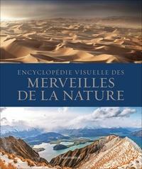 Flammarion - Encyclopédie visuelle des merveilles de la nature.