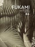 Flammarion - Fukami - Une plongée dans l'esthétique japonaise.