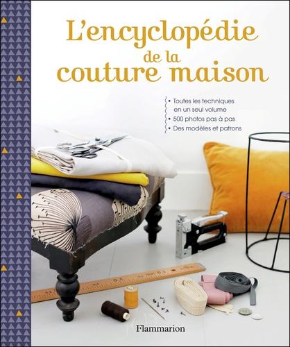 Flammarion - L'encyclopédie de la couture maison.