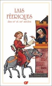 Flammarion - Lais féeriques des XIIe et XIIIe siècles.