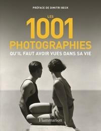 Flammarion - Les 1001 photographies qu'il faut avoir vues dans sa vie.