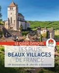 Flammarion - Les plus beaux villages de France - Guide officiel de l'association Les plus beaux villages de France.