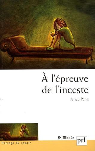 Jenyu Peng - A l'épreuve de l'inceste.