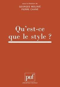 Annie Molinié-Bertrand et  Cahne - Actes du Colloque international Qu'est-ce-que le style ?.
