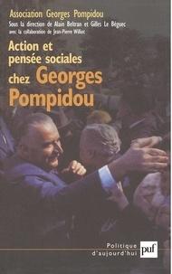Alain Beltran et Gilles Le Béguec - Action et pensée sociales chez Georges Pompidou - Actes du colloque des 21 et 22 mars 2003 au Sénat.