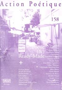 Collectif - Action Poétique N° 158, Printemps 20 : Poésie et Ready-made.