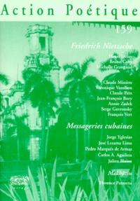 Collectif - Action Poétique N° 159, Eté 2000 : Nietzsche - Messageries cubaines.