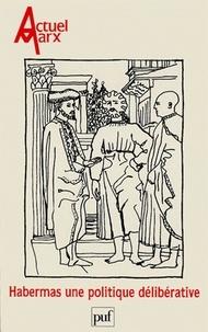 Jacques Bidet et  Collectif - Actuel Marx N° 24, deuxième seme : Habermas : une politique délibérative.