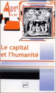 PUF - Actuel Marx N° 31, premier semes : Le capital et l'humanité.