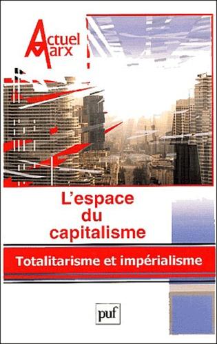 David Harvey et Domenico Losurdo - Actuel Marx N° 35, 1er semestre : L'espace du capitalisme - Totalitarisme et impérialisme.