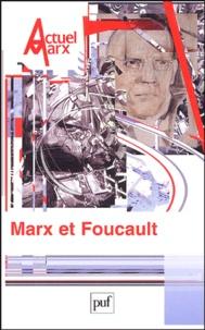 Thomas Lemke et Stéphane Legrand - Actuel Marx N° 36, Septembre 200 : Marx et Foucault.