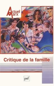 Annie Bidet-Mordrel - Actuel Marx N° 37, Premier semes : Critique de la famille.
