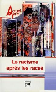 Etienne Balibar - Actuel Marx N° 38, deuxième seme : Le racisme après les races.