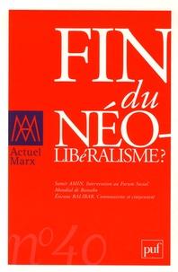 Samir Amin et François Chesnais - Actuel Marx N° 40, 2e Semestre 2 : Fin du néolibéralisme?.