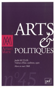 Jean-Marc Lachaud et Olivier Neveux - Actuel Marx N° 45, 1er semestre : Arts et politiques.