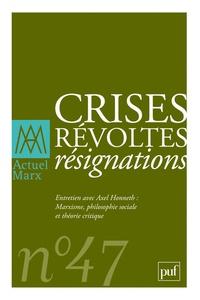 Kako Nubukpo et Rhina Roux - Actuel Marx N° 47, Premier semes : Crises, révoltes, résignations.