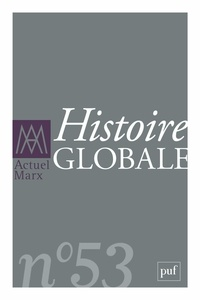 Jacques Bidet et Stéphane Haber - Actuel Marx N° 53, premier semes : Histoire globale.