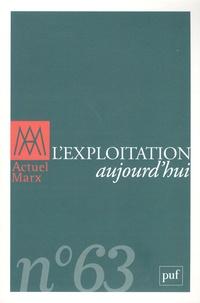 Emmanuel Renault - Actuel Marx N° 63, premier semes : L'exploitation aujourd'hui.