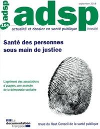 Virginie Halley des Fontaines - ADSP N° 104, septembre 20 : Santé des personnes sous main de justice.