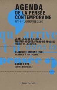 Florence Dupont et Jean-Claude Ameisen - Agenda de la pensée contemporaine N° 14, Automne 2009 : .