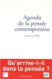François Jullien et Pierre Chartier - Agenda de la pensée contemporaine N° 2, Automne 2005 : .