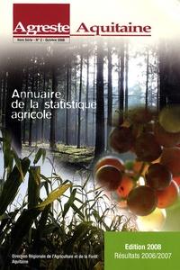 Agreste Aquitaine - Agreste Aquitaine Hors série N° 2, Oct : Annuaire de la statistique agricole.