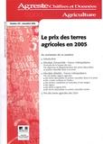 Agreste - Agreste Chiffres et Données Agriculture N° 187, Novembre 200 : Le prix des terres agricoles en 2005.