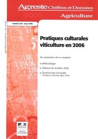 Agreste - Agreste Chiffres et Données Agriculture N° 204, Mars 2009 : Pratiques culturales viticulture en 2006.