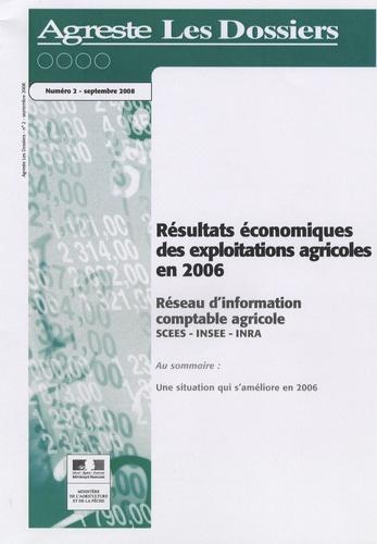 La Documentation Française - Agreste Les Dossiers N° 2, Septembre 2008 : Résultats économiques des exploitations agricoles en 2006.