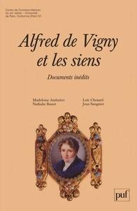 Alfred de Vigny - Alfred de Vigny et les siens - Documents inédits, introduction à la correspondance d'Alfred de Vigny.