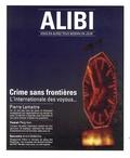 Marc Fernandez - Alibi N°10, Saison 4, prin : Crime sans frontières - L'Internationale des voyous....