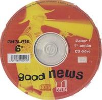 Anglais 6e Good news - CD audio élève.pdf