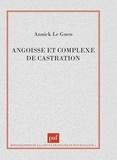 Annick Le Guen - Angoisse et complexe de castration.