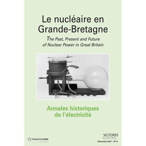 François Caron - Annales historiques de l'électricité N° 10 Décembre 2012 : Maîtriser la demande en énergie - Quelle histoire ?.