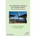 Alain Beltran - Annales historiques de l'électricité N° 11, Décembre 2013 : Les politiques publiques de l'énergie solaire.