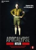 Isabelle Clarke et Daniel Costelle - Apocalypse Hitler. 1 DVD