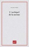 Gérard Timsit - Archipel de la norme.