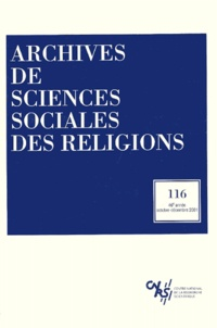CNRS - Archives de sciences sociales des religions N° 116, Octobre-déce : .